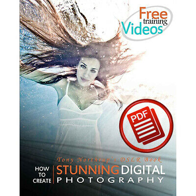 How to Create Stunning Digital Photography by Tony Northrup [EBOOK,PDF BY EMAIL]