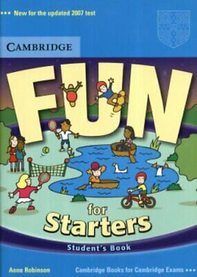 Fun for Starters Student's Book (Fun for Flyers) by Robinson, Anne Paperback The