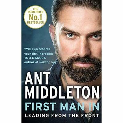First Man In: Leading from the Front - Paperback / softback NEW Middleton, Ant