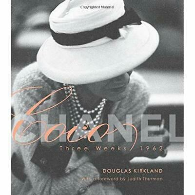 Coco Chanel: Three Weeks/1962: 0 - Hardcover NEW Kirkland 2015-03-25