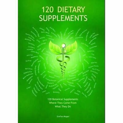 120 Dietary Supplements - Wallchart NEW Mager, Stefan 02/05/2012