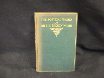 The Poetical Works. Complete Edition., Elizabeth Barrett Br, 1904, Henry Frow, G