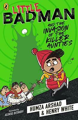Little Badman and the Invasion of the Killer  by Humza Arshad New Paperback Book