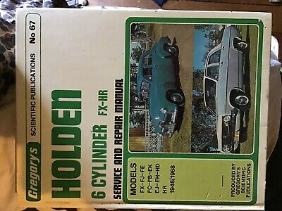 Gregory's Holden 6 Cylinder Service & Repair Manual, FX-HR-1948-1968, Book Guide