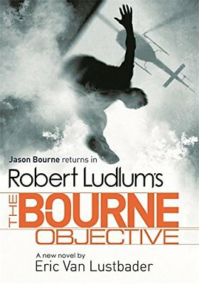 (Very Good)1409101649 The Bourne Objective,Eric Van Lustbader, Robert Ludlum,Per