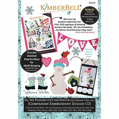 Kimberbell, Machine Embroidery Cd: Oh, The Possibilities For Winter (And Valenti