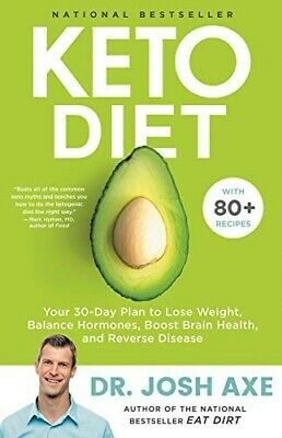 Keto DietYour 30-Day Plan to Lose WeightHardcoverby Josh AxeLow CarbVegan