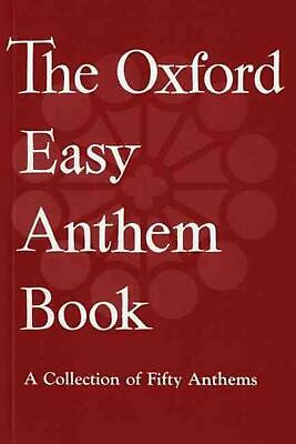 The Oxford Easy Anthem Book: Vocal score by Oxford University Press (English) Pa