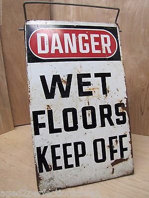 Old DANGER WET FLOORS KEEP OFF Sign Double Sided Industrial V Safety Handle