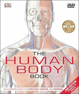 The Human Body Book (2nd Edition): An Illustrated Guide to Its Structure, Functi