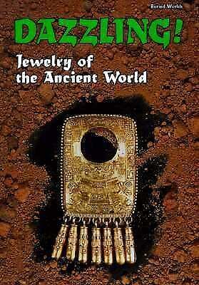 Dazzling! : Jewelry of the Ancient World  (NoDust)