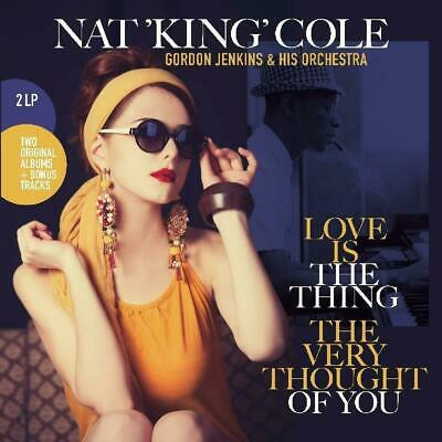 Nat King Cole LOVE IS THE THING / THE VERY THOUGHT OF YOU 180g NEW VINYL 2 LP