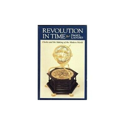 Revolution in Time: Clocks and the Making of the Mode... by Landes, Ds Paperback