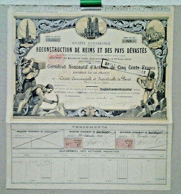 Certificat Action De Cinq Cents Francs Reconstruction   Reims Pays Devastes 1920
