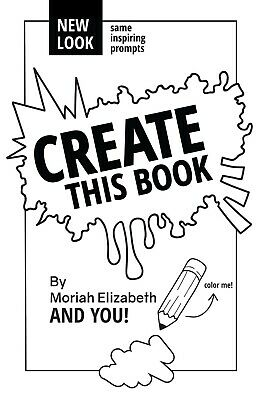Create This Book Paperback by Moriah Elizabeth Creativity Outlet BEST SELLING