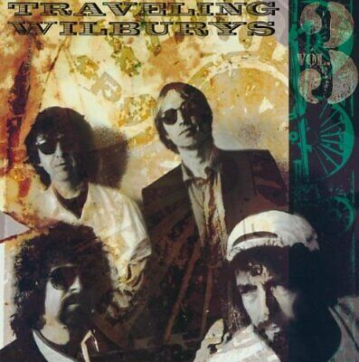 The Traveling Wilburys - Traveling Wilburys, Volume 3 CD NEW