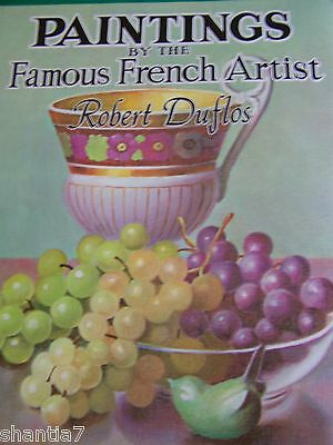 Paintings By Famous French Artist Robert Duflos Walter Foster Step By Step Color