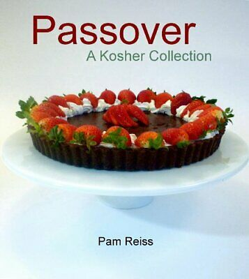 Passover - A Kosher Collection by Pam Reiss