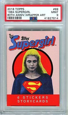 2018 Topps 80th Anniversary Wrapper Art #69 ~ 1984 Supergirl /249 ~ PSA 9 MINT