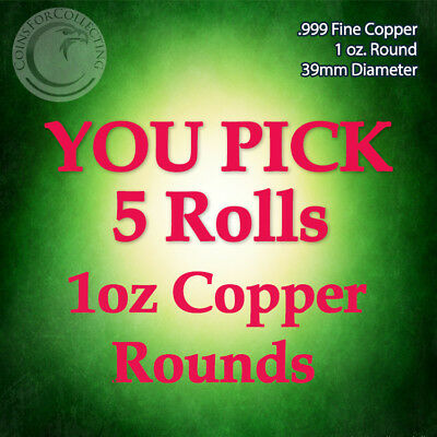 """YOU PICK 5 ROLLS of Copper Rounds"" 100 1oz .999 Copper Rounds READ BELOW"