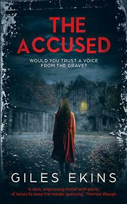 The Accused by Giles Ekins New Paperback Book
