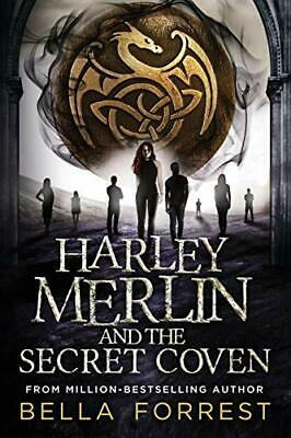 Harley Merlin and the Secret Coven: Volume 1 by Bella Forrest New Paperback Book