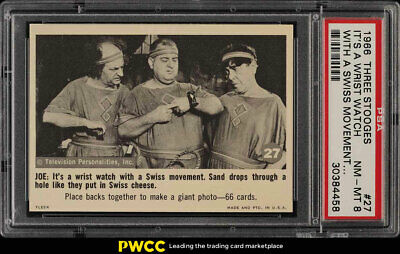 1966 Fleer The 3 Stooges It's A Wrist Watch With A Swiss #27 PSA 8 NM-MT (PWCC)