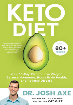 to Diet: Your 30-Day Plan to Lose Weight by Dr Josh Axe ( Last Edition )