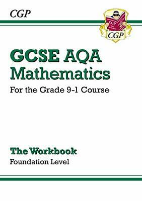 GCSE Maths AQA Workbook: Foundation - for the Gr by Cgp Books New Paperback Book