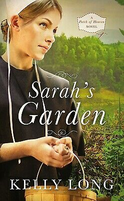 Sarah's Garden (Patch of Heaven Novel) by Long, Kelly
