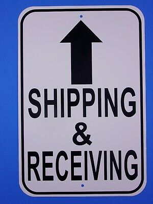 "Shipping And Receiving 12X18"" Aluminum Sign Will Not Rust Made IN THE USA"