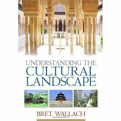 Understanding the Cultural Landscape: An Introduction t - Paperback NEW Wallach,