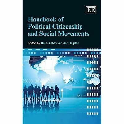 Handbook of Political Citizenship and Social Movements - Paperback NEW Hein-Anto