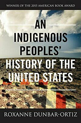 NEW - An Indigenous Peoples' History of the United States