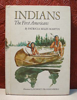 Indians The First Americans Patricia M. Martin A Stepping Stone Book 1970 Ex-Lib