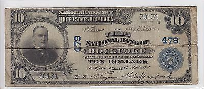 1902 Third National Bank of Rockford, IL $10 Note Charter 479 S/N 30131