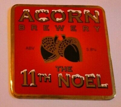 ACORN brewery THE 11TH NOEL cask ale beer badge front pump clip yorkshire