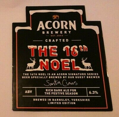 ACORN brewery THE 16TH NOEL xmas cask ale beer pump clip badge front Yorkshire