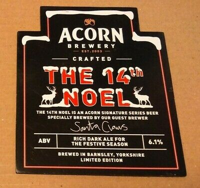 ACORN brewery THE 14TH NOEL xmas cask ale beer pump clip badge front Yorkshire