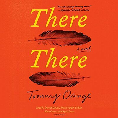 NEW - There There: A novel by Orange, Tommy