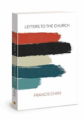 NEW - Letters to the Church by Chan, Francis