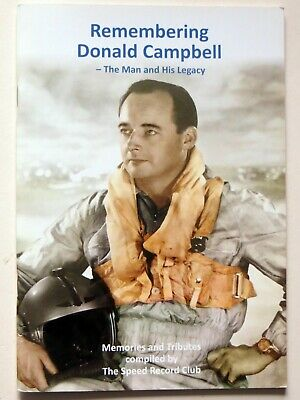 Remembering Donald Campbell – The Man and His Legacy: World Water Speed Record