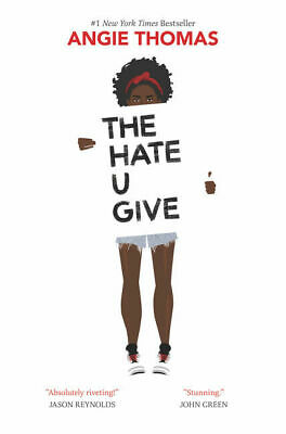 THE HATE U GIVE by Angie Thomas (2017 - DOWNLOAD - PDF - EPUB - Version )