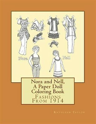 Nora Nell Paper Doll Coloring Book Fashions 1914 by Taylor Kathleen -Paperback