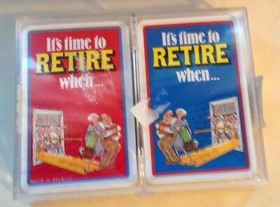 It's Time To RETIRE When....13 Sayings Playing Cards 2 Decks