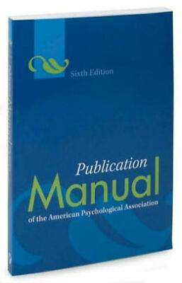 Publication Manual of the American Psychological Association [PDF] (6th Edition)