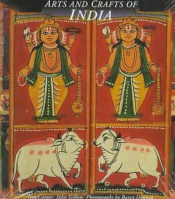 Arts and Crafts of India by John Gillow; Ilay Cooper