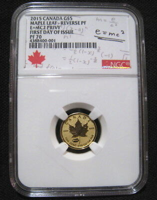 2015 Canada $5 1/10 Oz GOLD MAPLE LEAF NGC PF70 First Day Issue E=mc2 Privy 9999
