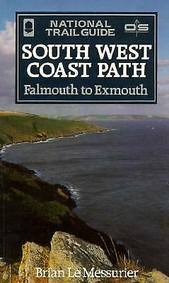 South West Coast Path : Falmouth to Exmouth by Brian Le Messurier