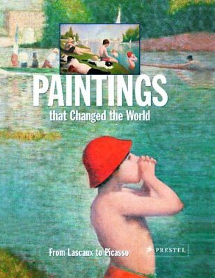 NEW - Paintings that Changed the World: From Lascoux to Picasso